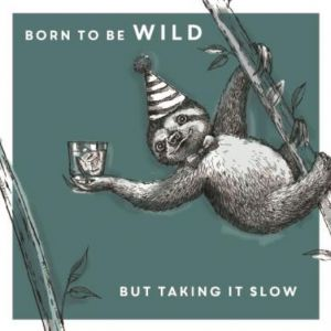 Born to be Wild Birthday Single Card