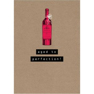 Aged to Perfection Everyday Birthday Single Card