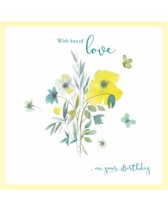 Love On Your Birthday Floral Card - Cards for Good Causes Charity Single Card - Plastic Free