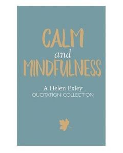Calm And Mindfulness Quotations
