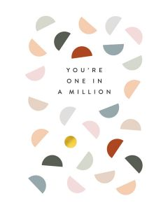 You're One In A Million Single Card